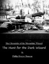The Hunt for the Dark Wizard (Chronicles of the Moonshine Wizard) - Phillip Drayer Duncan