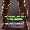 The Forever Long Road of Olan Walker - Steve Vernon, Adam Gold