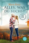 Alles, was du suchst: Lost in Love Die Green-Mountain-Serie 1 - Marie Force, Tatjana Kruse
