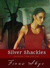 Silver Shackles: Revelations Trilogy: Book Two - Fiona Skye