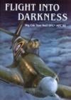 Flight Into Darkness - Tom Neil