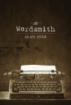 The Wordsmith - Alan Ayer