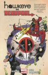 Hawkeye vs. Deadpool - Jacopo Camagni, Matteo Lolli, Gerry Duggan