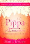 Pippa of Lauramore (The Eldentimber Series, #1) - Shari L. Tapscott