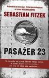 Pasazer 23 - Sebastian Fitzek, Barbara Tarnas
