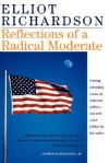 Reflections Of A Radical Moderate - Elliot Richardson