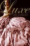 The Luxe (Luxe, #1) - Anna Godbersen