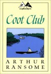 Coot Club - Arthur Ransome