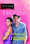 Ich habe mich verträumt - Kristan Higgins, Annette Hahn