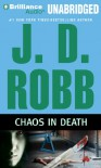 Chaos in Death - J.D. Robb, Susan Ericksen