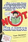 Charlie Joe Jackson's Guide to Not Reading - Tommy Greenwald, J.P. Coovert