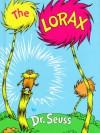 The Lorax - Dr. Seuss