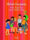 Die Kinder aus Bullerbü. Jubiläumsedition - Astrid Lindgren;Ilon Wikland