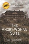 The Angry Woman Suite - Lee Fullbright