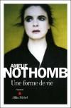 Une forme de vie - Amélie Nothomb