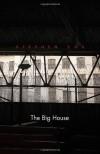 The Big House: Image and Reality of the American Prison - Stephen D. Cox