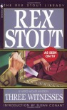 Three Witnesses - Rex Stout