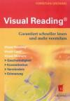 Visual Reading®   Garantiert Schneller Lesen Und Mehr Verstehen - Christian Grüning