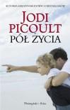 Pół życia - Picoult Jodi
