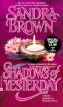 Shadows of Yesterday - Sandra Brown