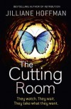 The Cutting Room - Jilliane Hoffman
