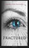 Fractured (The Caged Series) (Volume 5) - Amber Lynn Natusch