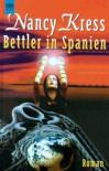 Bettler in Spanien (Bettler-Trilogie, #1) - Nancy Kress