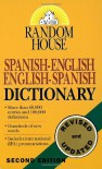 Random House Spanish-English English-Spanish Dictionary - David L. Gold