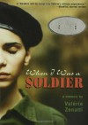 When I Was a Soldier - Valérie Zenatti