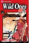 Wild Ones, Vol. 5 - Kiyo Fujiwara