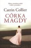 Córka Magdy - Catrin Collier, Anna Popiel