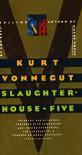 Slaughterhouse-Five or the Children's Crusade, a Duty-dance with Death - Kurt Vonnegut