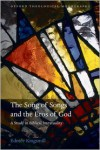 The Song of Songs and the Eros of God: A Study in Biblical Intertextuality - Edmée Kingsmill