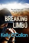 Breaking Limbo - Kelly O'Callan