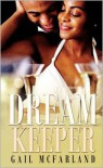 Dream Keeper - Gail McFarland
