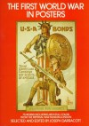 The First World War In Posters: From The Imperial War Museum, London - Joseph Darracott