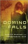 Domino Falls - Steven Barnes, Tananarive Due
