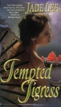 Tempted Tigress - Jade Lee