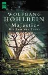 Majestic. Die Saat des Todes - Wolfgang Hohlbein
