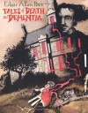 Edgar Allan Poe's Tales of Death and Dementia - Edgar Allan Poe