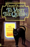 To Visit the Queen (Cat Wizards, #2) - Diane Duane