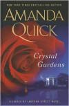 Crystal Gardens - Amanda Quick
