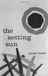 The Setting Sun - Osamu Dazai, Donald Keene