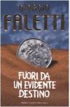 Fuori da un evidente destino - Giorgio Faletti