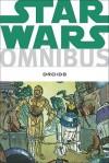 Star Wars Omnibus: Droids - Ryder Windham, Dan Thorsland, Jan Strnad, Anthony Daniels, Bill Hughes, Ian Gibson, Andy Mushynsky, Brian Daley, Igor Kordey