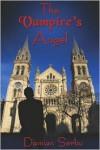 The Vampire's Angel - Damian Serbu