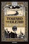 Toward the Gleam - T.M. Doran