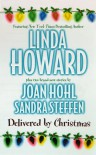 Delivered by Christmas: Bluebird Winter/The Gift of Joy/A Christmas to Treasure - Linda Howard, Sandra Steffen, Joan Hohl