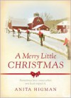 A Merry Little Christmas - Anita Higman