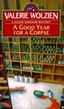 A Good Year for a Corpse - Valerie Wolzien